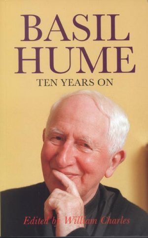 Basil Hume: Ten Years On